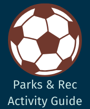 Parks and Rec Activity Guide