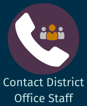 Contact District Office Staff